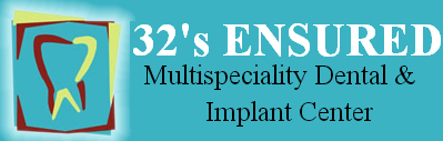 32's Ensured Multi-speciality Dental Center